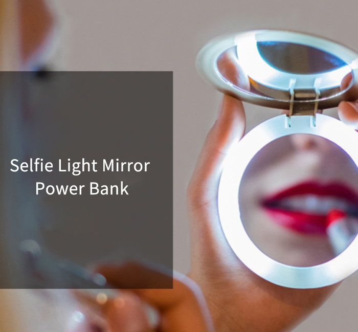 Selfie Light Make-up Mirror Power Bank